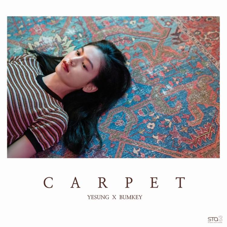 Yesung & Bumkey – Carpet – popgasa kpop lyrics